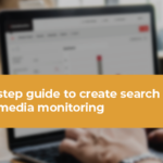 A 10 step guide to create search queries for media monitoring